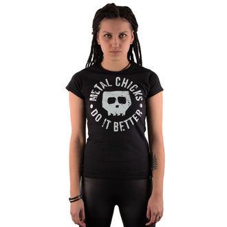 tričko dámske METAL CHICKS DO IT BETTER - Skull, METAL CHICKS DO IT BETTER