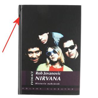 kniha Nirvana - Historie nahrávek - Rob Jovanovic - POŠKODENÁ, Nirvana