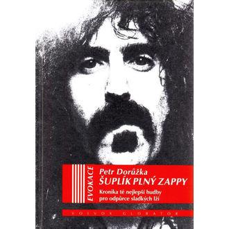 kniha Zásuvka plný Zappy - Petr Dorůžka, NNM, Frank Zappa