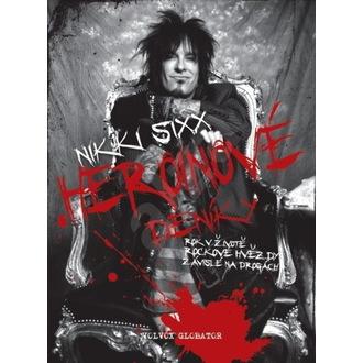 kniha heroínovej denníky - Nikki Sixx, NNM, Mötley Crüe