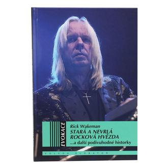 kniha Stará a nevrlá rocková hviezda - Wakeman Rick, NNM
