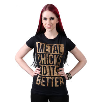 tričko dámske METAL CHICKS DO IT BETTER - Metal chicks - Bronze, METAL CHICKS DO IT BETTER