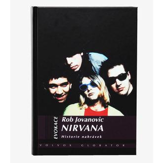 kniha Nirvana - História nahrávok, Nirvana
