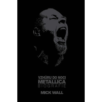 kniha Metallica - Vzhůru do noci, Metallica