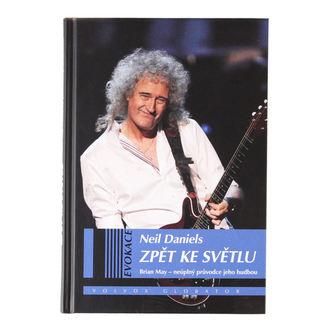 kniha Brian May - Späť ku svetlu, Queen