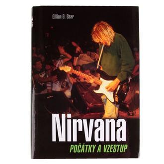 kniha NIRVANA - začiatky a vzostup - Gaara Gillian G., Nirvana