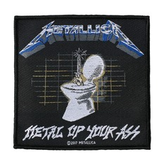nášivka METALLICA - METAL UP YOUR ASS - RAZAMATAZ, RAZAMATAZ, Metallica