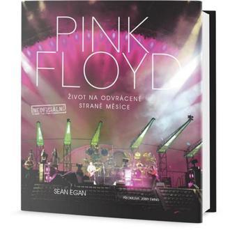 kniha PINK FLOYD - Život na odvrátenej strane Mesiaca - Egan Sean, NNM, Pink Floyd